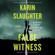 False Witness: A Novel - Karin Slaughter
