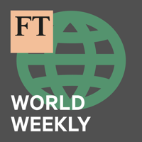 Podcast cover art for FT World Weekly