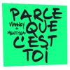 Vianney & Mentissa - Parce que c'est toi  artwork