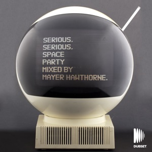 Serious Space Party (DJ Mix) Mp3 Download