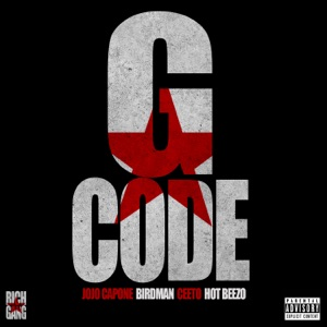 G-Code (feat. Birdman, Ceeto & Hot Breezo) - Single Mp3 Download