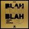 Blah Blah Blah (Extended Mix) artwork