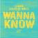 Wanna Know - Sharda & Shanique Marie