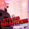 Forgiato Blow - Lets Go Brandon  artwork