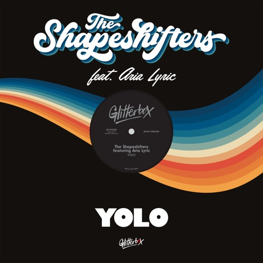 YOLO (feat. Aria Lyric) - Single by The Shapeshifters