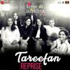 Tareefan Reprise From Veere Di Wedding - Lisa Mishra & Qaran mp3