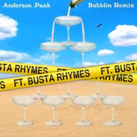 Bubblin (Remix) [feat. Busta Rhymes]