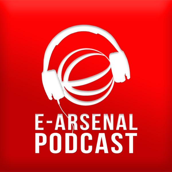 The E-Arsenal Podcast