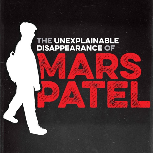 Cover image of The Unexplainable Disappearance of Mars Patel