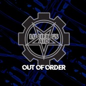 Lucifer's Aid - Out of Order