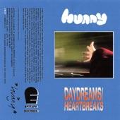 Hunny - Daydreams / Heartbreaks