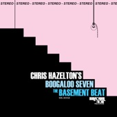 Chris Hazelton's Boogaloo 7 - The Basement Beat