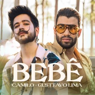 Camilo & Gusttavo Lima – BEBÊ (com Gusttavo Lima) – Single [iTunes Plus AAC M4A]