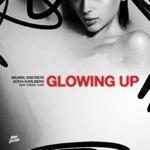 Milwin, Discrete & Sofia Karlberg - Glowing Up (feat. Tudor & Tuso)