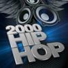 2000 Hip Hop