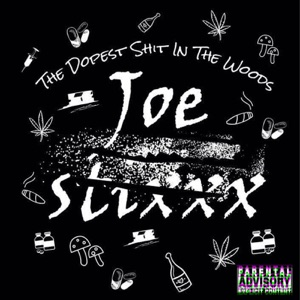 Joe Stixxx & The Stixxx - Boss of the Stixxx feat. syni stixxx