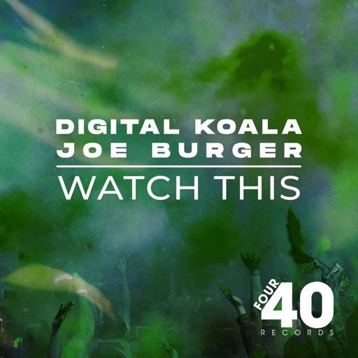 Watch This - Single by Joe Burger & Digital Koala
