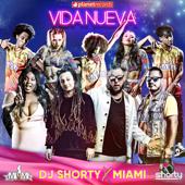 Vida Nueva (Italian Version) - DJ Shorty & Miami