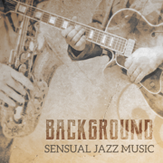 Background Sensual Jazz Music: Best Romantic & Emotional Sounds of Piano - Sexual Piano Jazz Collection, Instrumental Piano Music Zone & Instrumental Piano Universe