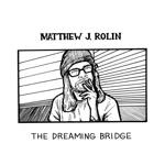 The Dreaming Bridge