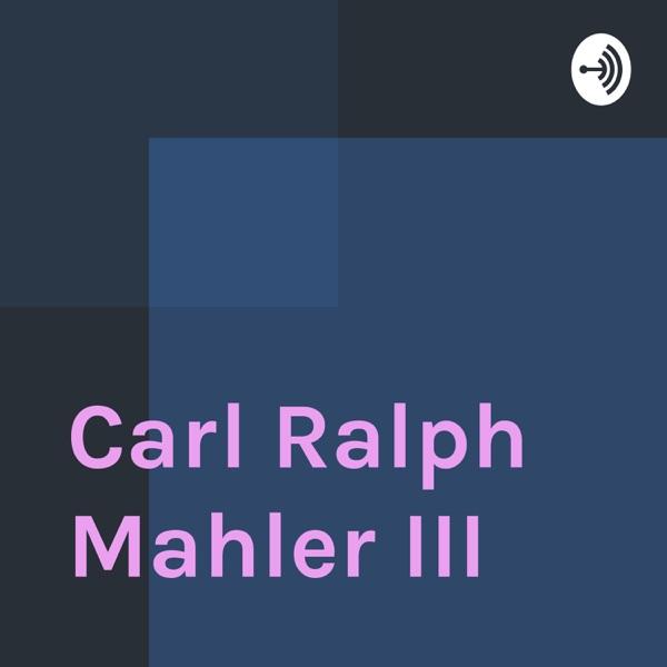 Carl Ralph Mahler III