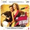 Yeh Jawaani Hai Deewani Original Motion Picture Soundtrack