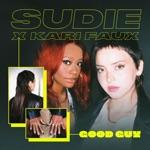 Sudie & Kari Faux - Good Guy