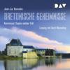 Bretonische Geheimnisse (Kommissar Dupin 7) - Jean-Luc Bannalec