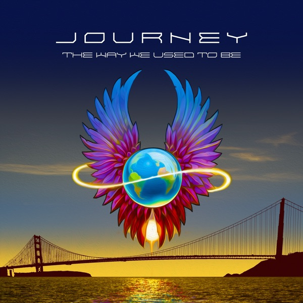 Journey mit The Way We Used to Be