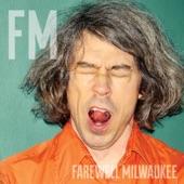 Farewell Milwaukee - Poison Rain