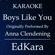 Boys Like You (Originally Performed by Anna Clendening) [Karaoke No Guide Melody Version] - EdKara
