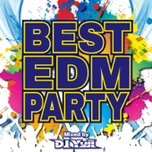 BEST EDM PARTY mixed by DJ YUJI