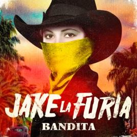 Jake La Furia – Bandita – Single [iTunes Match M4A] | iplusall.4fullz.com