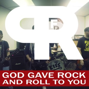 Punk Rock Factory - God Gave Rock and Roll to You