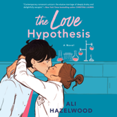 The Love Hypothesis (Unabridged) - Ali Hazelwood Cover Art