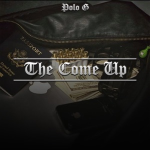 Polo G - The Come Up