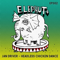 Album: headless chicken dance ep by jan driver free mp3 download.