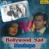 Bollywood Sad Mashups Single