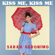 "Kiss Me, Kiss Me (From the Movie ""20 Again: Miss Granny"") - Sarah Geronimo"