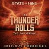State of Mine, No Resolve & Brandon Davis - The Thunder Rolls (The Long Version)  artwork