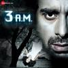 3 A.M. (Original Motion Picture Soundtrack)