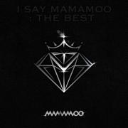 I SAY MAMAMOO : THE BEST - MAMAMOO