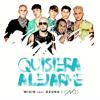 bajar descargar mp3 Quisiera Alejarme (feat. Ozuna & CNCO) [Remix] - Wisin