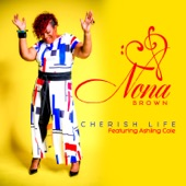 Nona Brown - Cherish Life