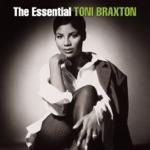 The Essential Toni Braxton