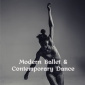 Modern Ballet & Contemporary Dance – Lounge and Ambient Music for Contemporary and Modern Dance Performances