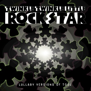 Twinkle Twinkle Little Rock Star - Forty Six & 2