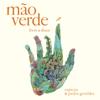 Mão Verde - Capicua & Pedro Geraldes mp3