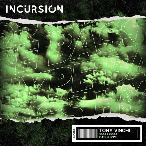 Bass Hype - Single by Tony Vinchi