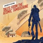 Tales from the Atomic Tambourine